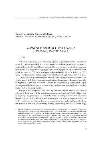 Važnost pomorskog osiguranja u pravnoj zaštiti mora : [uvodno izlaganje] / Adriana Vincenca Padovan
