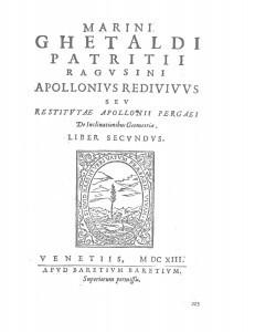 Marini Ghetaldi ... Apollonius redivivus seu Restitutae Apollonii Pergaei De inclinationibus geometriae. Liber secundus
