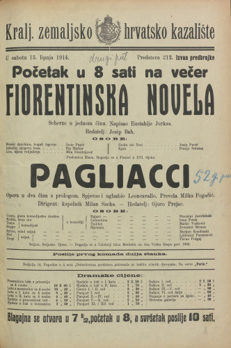 Fiorentinska novela ; Pagliacci Scherzo u jednom činu ; Opera u dva čina s prologom