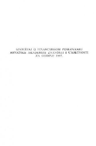 Izvještaj o financijskom poslovanju Hrvatske akademije znanosti i umjetnosti za godinu 1997