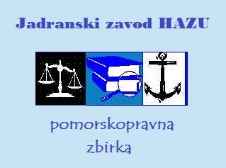 Pomorskopravna zbirka Jadranskog zavoda HAZU