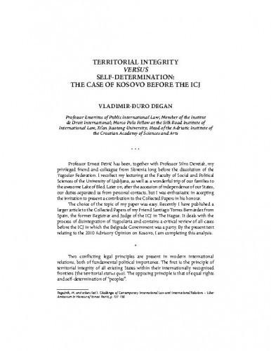 Territorial Integrity versus Self-determination : the case of Kosovo before the ICJ / Vladimir-Đuro Degan