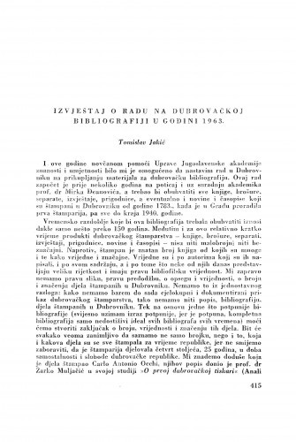 Izvještaj o radu na dubrovačkoj bibliografiji u godini 1963. / T. Jakić