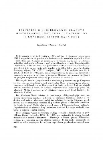 Izvještaj o sudjelovanju članova Historijskog instituta u Zagrebu na I kongresu historičara FNRJ / V. Košćak