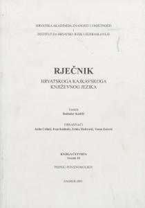 Knj. 4, sv. 10 : pedńic - poniznomolben; urednik Radoslav Katičić ; obrađivači Anita Celinić, Ivan Kalinski, Zrnka Meštrović, Vesna Zečević