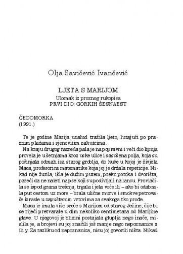 Ljeta s Marijom : ulomak iz proznog rukopisa ; prvi dio: Gorkih šesnaest / Olja Savičević Ivančević