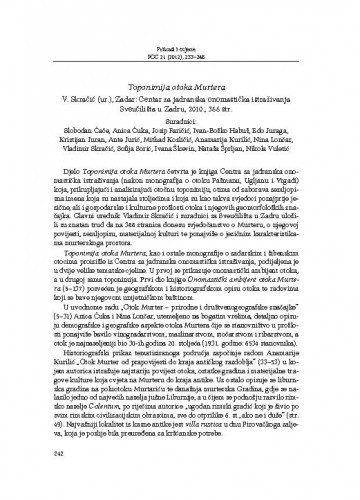 Toponimija otoka Murtera, V. Skračić (ur.), Zadar: Centar za jadranska onomastička istraživanja Sveučilišta u Zadru, 2010. : [prikaz] / Ankica Čilaš Šimpraga