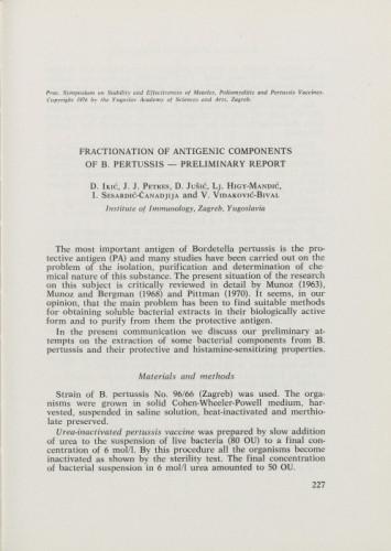 Fractionation of antigenic components of B. pertussis - preliminary report / D. Ikić, J. J. Petres, D. Jušić, Lj. Higy-Mandić, I. Sesardić-Čanadjija, V. Vidaković-Bival