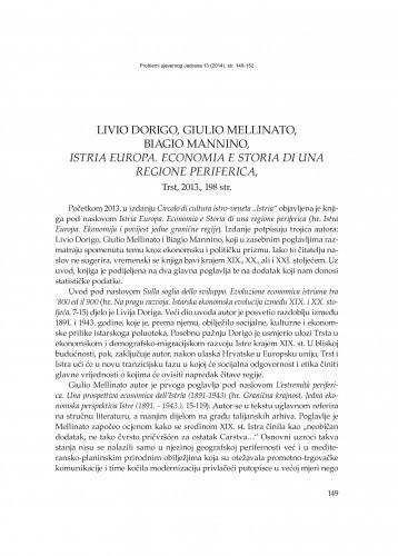 Livio Dorigo, Giulio Mellinato, Biagio Mannino, Istria Europa. Economia e Storia di una regione periferica, Trst, 2013. : [prikaz] / Milan Radošević