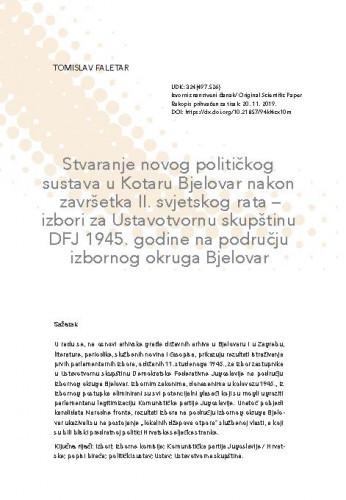 Stvaranje novog političkog sustava u Kotaru Bjelovar nakon završetka II. svjetskog rata - izbori za Ustavotvornu skupštinu DFJ 1945. godine na području izbornog okruga Bjelovar / Tomislav Faletar