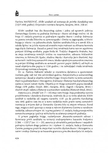 Fazileta Hafizović, Kliški sandžak od osnivanja do početka Kandijskog rata(1537-1645. godine), Orijentalni institut u Sarajevu, Sarajevo, 2016. : [prikaz]