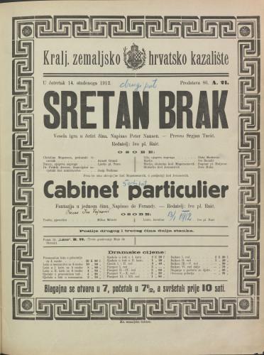 Sretan brak ; Cabinet particulier Vesela igra u četiri čina ; Fantazija u jednom činu