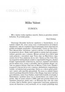 Euroza : [ulomak iz romana Umjetna suze] / Milko Valent
