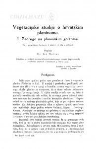 Vegetacijske studije o hrvatskim planinama : <1.> Zadruge na planinskim goletima / I. Horvat