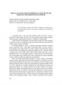 Pravo na žalbu protiv rješenja o dosudi stvari prodane neposrednom pogodbom (Visoki trgovački sud Republike Hrvatske, rješenje broj: Pž-327/2007-9 od 21.02.2007.) : [prikaz] / Vesna Skorupan Wolff
