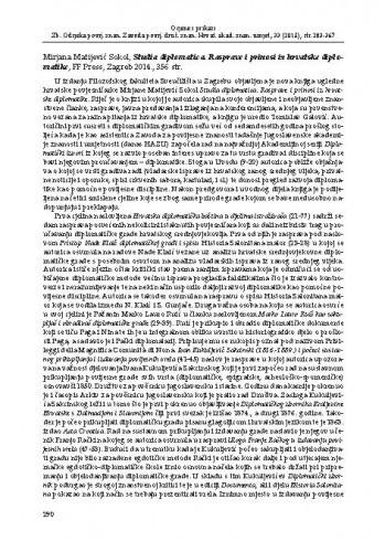 Mirjana Matijević Sokol, Studia diplomatica. Rasprave i prinosi iz hrvatske diplomatike, FF Press, Zagreb 2014. : [prikaz] / Branka Grbavac