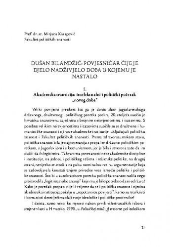 Dušan Bilandžić: povjesničar čije je djelo nadživjelo doba u kojemu je nastalo / Mirjana Kasapović