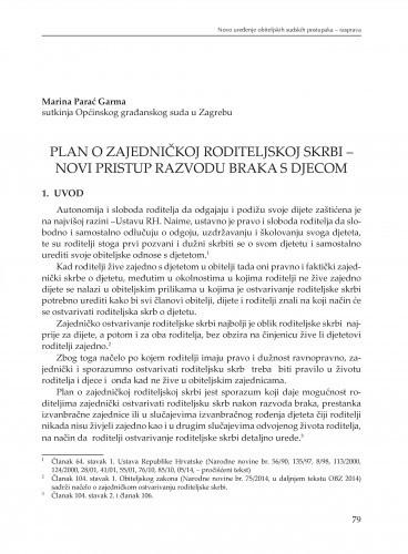 Plan o zajedničkoj roditeljskoj skrbi - novi pristup razvodu braka s djecom : [rasprava] / Marina Parać Garma