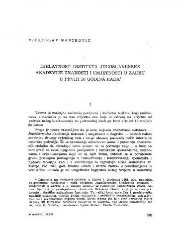 Djelatnost Instituta Jugoslavenske akademije znanosti i umjetnosti u Zadru u prvi 10 godina rada / Vjekoslav Maštrović