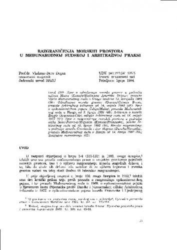 Razgraničenja morskih prostora u međunarodnoj sudskoj i arbitražnoj praksi / Vladimir-Đuro Degan