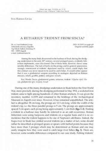 A Retiarius' Trident from Siscia? / Ivan Radman-Livaja