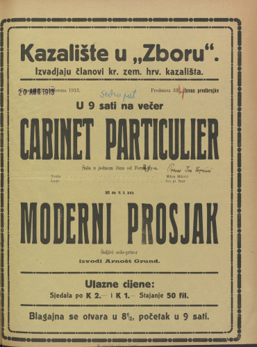 Cabinet particulier ; Moderni prosjak Šala u jednom činu ; Šaljivi solo-prizor