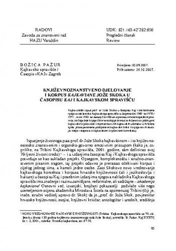 Književnoznanstveno djelovanje i korpus Kajkaviane Jože Skoka u časopisu KAJ i Kajkavskom spravišču / Božica Pažur