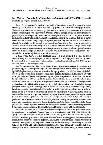 Ivan Majnarić, Papinski legati na istočnojadranskoj obali (1159.-1204.), Hrvatski institut za povijest, Zagreb 2008. : [prikaz] / Gordan Ravančić