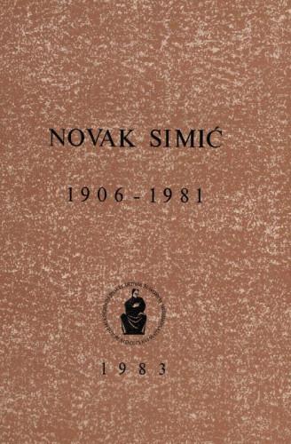 Novak Simić : 1906-1981 ; uredio Rafo Bogišić