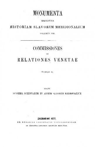 Tomus 2 : Annorum 1525 - 1553 / collegit et digessit Simeon Ljubić