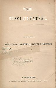 Djela Petra Zoranića, Antuna Sasina, Savka Gučetića Bendeviševića ; [izdanje priredio Pero Budmani]