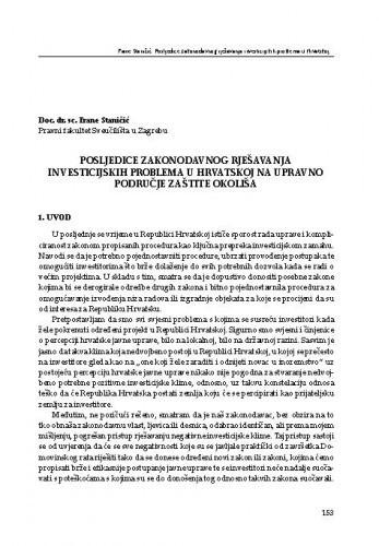 Posljedice zakonodavnog rješavanja investicijskih problema u Hrvatskoj na upravno područje zaštite okoliša : [uvodno izlaganje] / Frane Staničić