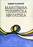 Maritimna turistička Hrvatska / Darko Vlahović