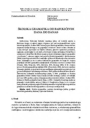 Školska gramatika od Babukićevih dana do danas / Katarina Aladrović Slovaček