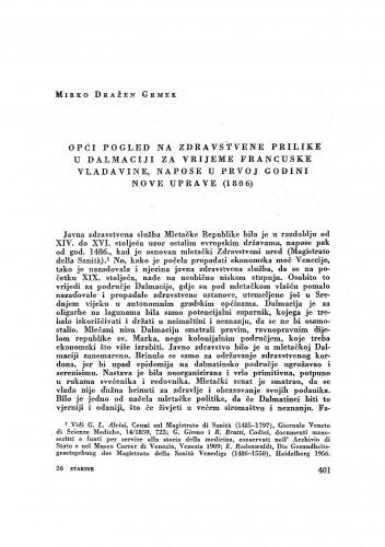 Opći pogled na zdravstvene prilike u Dalmaciji za vrijeme Francuske vladavine, napose u prvoj godini nove uprave (1806.) / Mirko Dražen Grmek