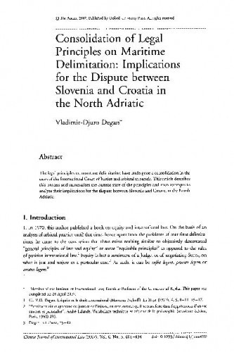 Consolidation of legal principles on maritime delimitation: Implications for the dispute between Slovenia and Croatia in the North Adriatic / Vladimir-Djuro Degan