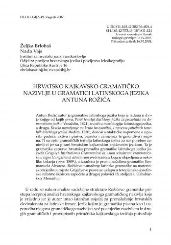 Hrvatsko kajkavsko gramatičko nazivlje u gramatici latinskoga jezika Antuna Rožića / Željka Brlobaš, Nada Vajs