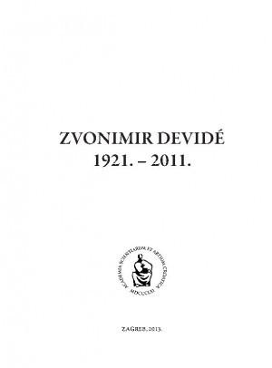 Zvonimir Devidé : 1921.-2011. / uredio Ivan Gušić