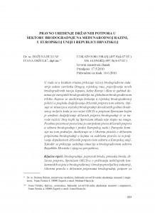 Pravno uređenje državnih potpora u sektoru brodogradnje na međunarodnoj razini, u Europskoj uniji i Republici Hrvatskoj / Božena Bulum; Ivana Oršulić