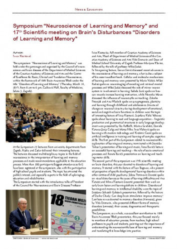 """Symposium """"Neuroscience of Learning and Memory"""" and 17th Scientific meeting on Brain's Disturbances """"Disorders of Learning and Memory"""" : [report]Ivica Kostović"""