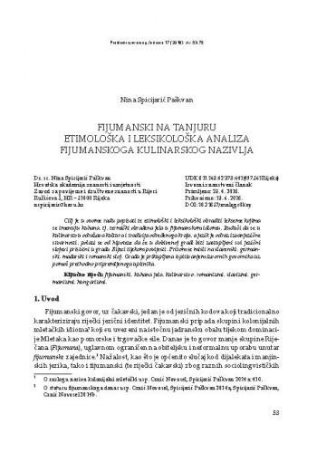 Fijumanski na tanjuru. Etimološka i leksikološka analiza fijumanskoga kulinarskog nazivlja / Nina Spicijarić Paškvan