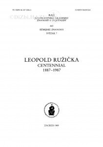 Sv. 7(1989)=knj. 36=knj. 443 : Lavoslav Ružička: 1887-1987 = Leopold Ružička centennial: 1887-1987 / urednik Krešimir Balenović