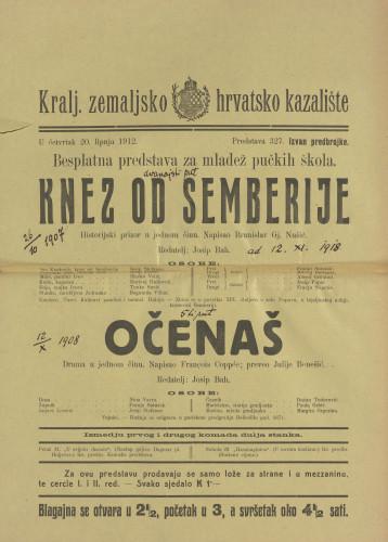 Knez od Semberije ; Očenaš Historijski prizor ; Drama u jednom činu