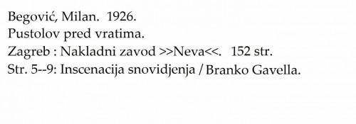 Pustolov pred vratima : tragikomedija u devet slika / Milan Begović; sa predgovorom Branka Gavelle