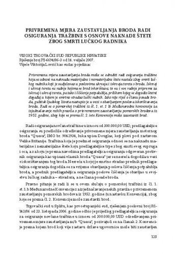 Privremena mjera zaustavljanja broda radi osiguranja tražbine s osnove naknade štete zbog smrti lučkog radnika (Visoki trgovački sud Republike Hrvatske, rješenje broj Pž-6694/06-3 od 14.2.2007.) : [prikaz]