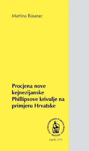Procjena nove kejnezijanske Phillipsove krivulje na primjeru Hrvatske / Martina Basarac