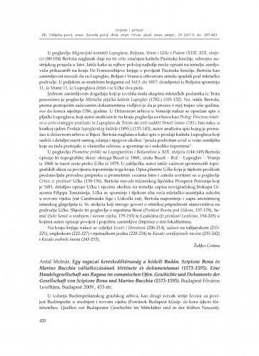 Antal Molnár, Egy raguzai kereskedőtársaság a hódolt Budán. Scipione Bona és Marino Bucchia vállalkozásának története és dokumentumai (1573-1595). Eine Handelsgesellschaft aus Ragusa im osmanischen Ofen. Geschichte und Dokumente der Gesellschaft von Scipione Bona und Marino Bucchia (1573-1595), Budapest Főváros Levéltára, Budapest 2009. : [prikaz] / Vedran Klaužer