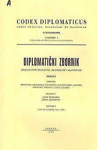 Diplomatički zbornik Kraljevine Hrvatske, Dalmacije i Slavonije : Codex diplomaticus Regni Croatiae, Dalmatiae et Slavoniae
