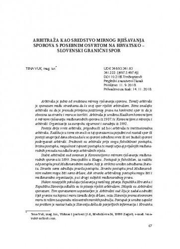 Arbitraža kao sredstvo mirnog rješavanja sporova s posebnim osvrtom na hrvatsko - slovenski granični spor / Tena Vuk