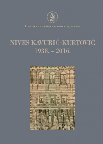Nives Kavurić-Kurtović : 1938.-2016. / uredio Andrija Mutnjaković